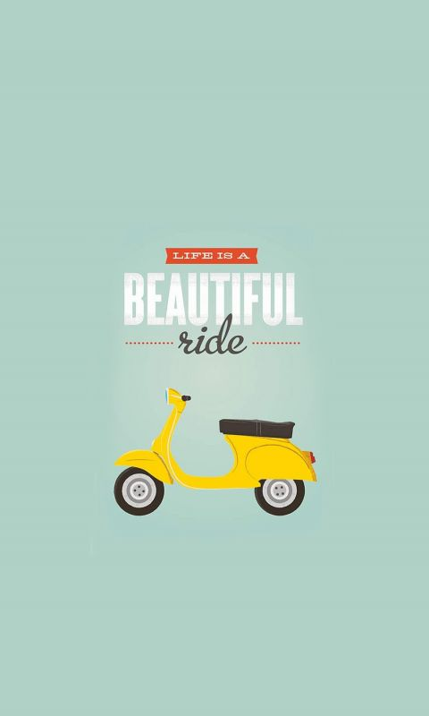 Life Is A Beautiful Ride Typography Mobile Wallpaper     X