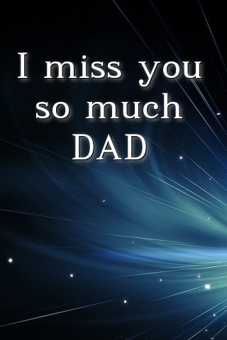 I miss you so much DAD Text Wallpaper